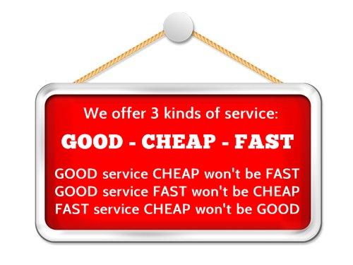 good-cheap-fast service